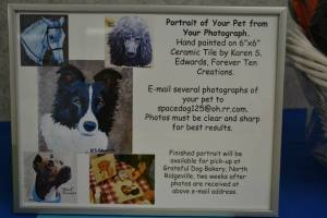 One of our local artists is donating a picture of your pet hand painted on a 6 X 6 ceramic tile. She works from your photograph.